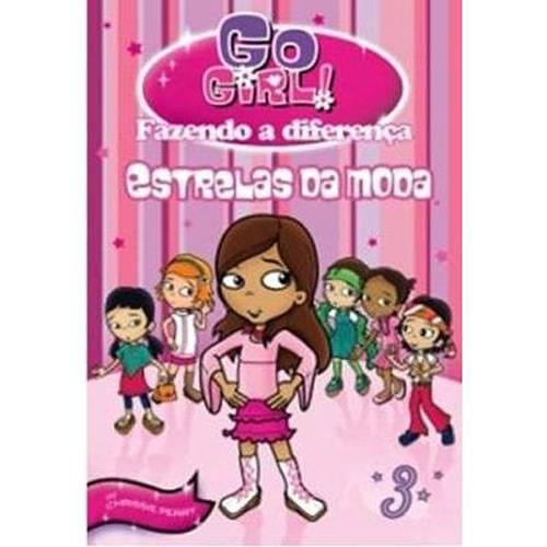 Livro - Go Girl: Fazendo a Diferença - Estrelas da Moda Vol. 3
