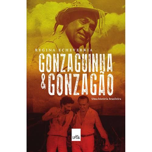 Livro - Gonzaguinha e Gonzagão: uma História Brasileira