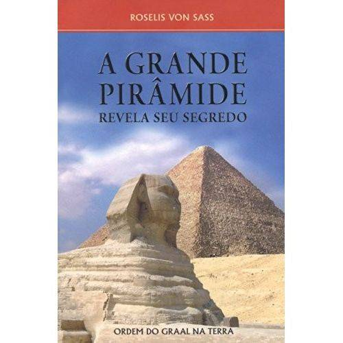 Livro - Grande Piramide Revela Seu Segredo, a
