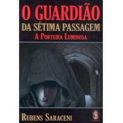 Livro - Guardião da Sétima Passagem - a Porteira Luminosa, o