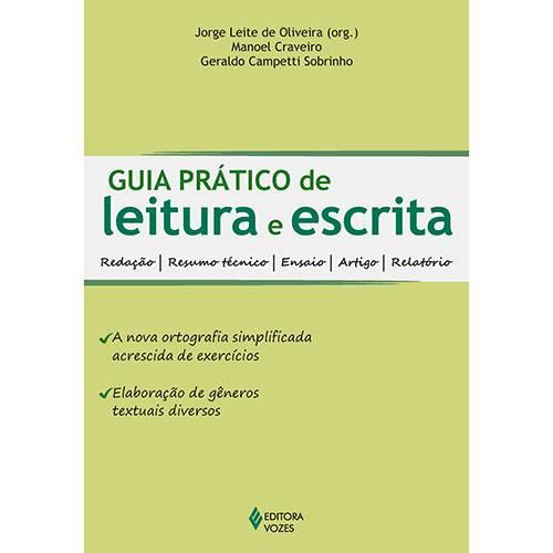 Livro - Guia Prático de Leitura e Escrita - Redação, Resumo Técnico, Ensaio, Artigo, Relatório