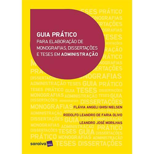Livro - Guia Prático para Elaboração de Monografias, Dissertações e Teses em Administração