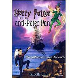 Livro - Harry Potter ou o Anti-Peter Pan