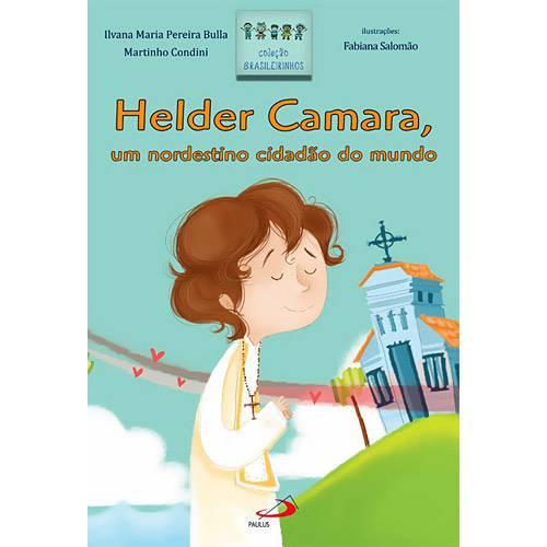 Livro - Helder Camara, um Nordestino Cidadão do Mundo - Coleção Brasileirinhos