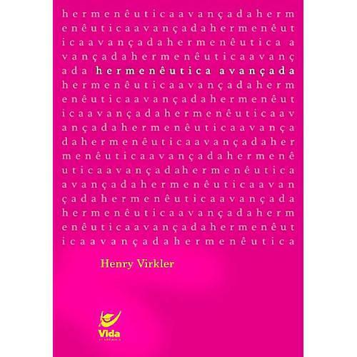 Livro Hermenêutica Avançada - Henry Virkler