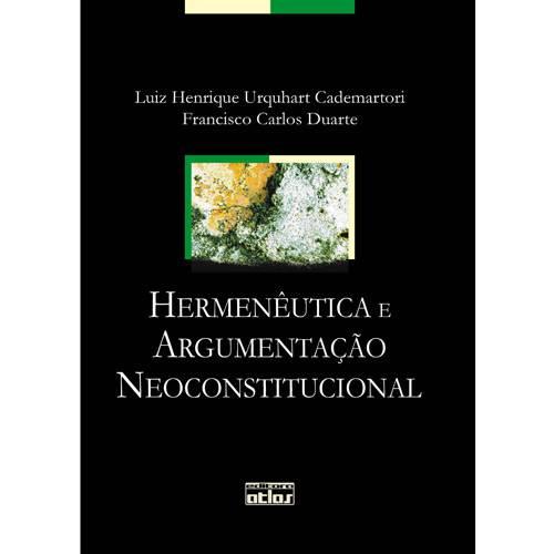 Livro - Hermenêutica e Argumentação Neoconstitucional