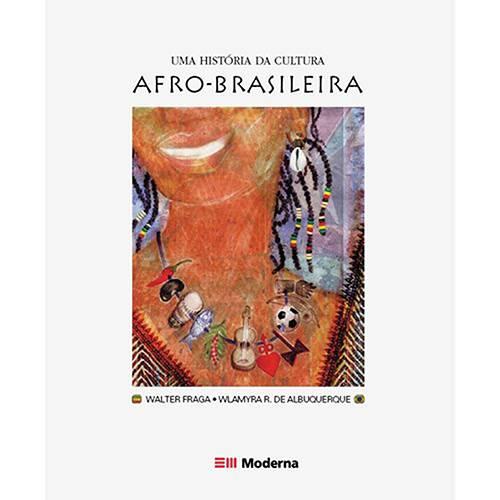Livro - História da Cultura Afro-brasileira, uma