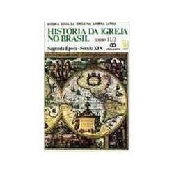 Livro - Historia da Igreja no Brasil - Tomo Ii/2
