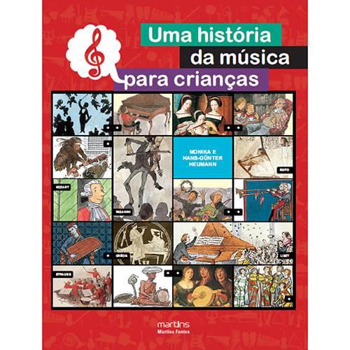 Livro - História da Música para Crianças, uma