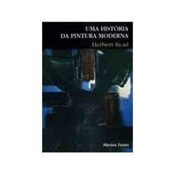 Livro - Historia da Pintura Moderna, uma