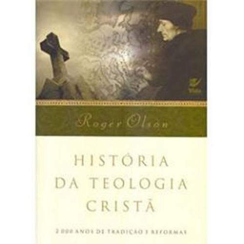 Livro - História da Teologia Cristã: 2000 Anos de Tradição e Reformas
