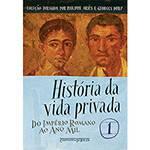 Livro: História da Vida Privada: do Império Romano ao Ano Mil - Edição de Bolso
