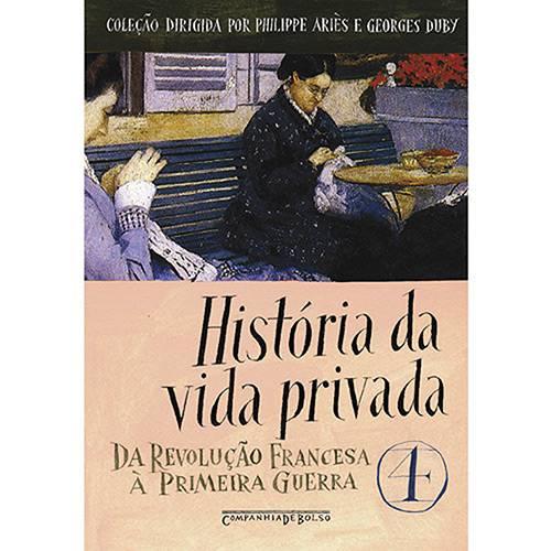 Livro - História da Vida Privada - Volume 4 - Edição de Bolso