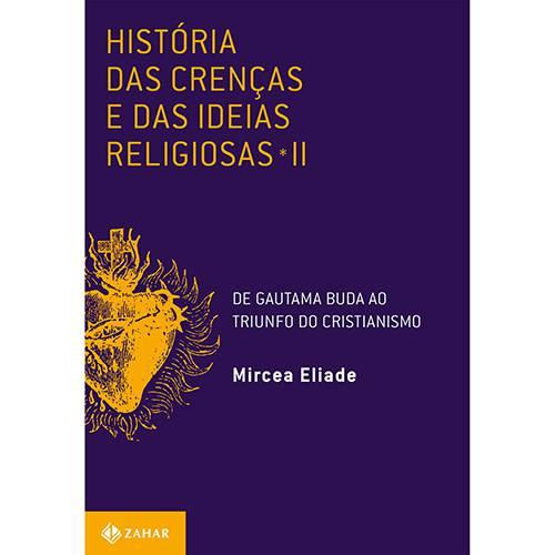 Livro - História das Crenças e das Ideias Religiosas - Vol. 2