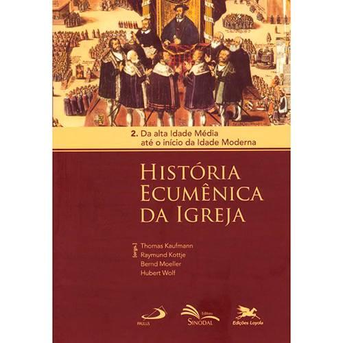 Livro - História Ecumênica da Igreja - Vol. 2