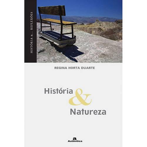 Livro - História & Natureza - Coleção História e Reflexões