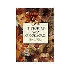 Livro - História para o Coração de Mãe