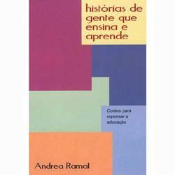 Livro - Histórias de Gente que Ensina e Aprende