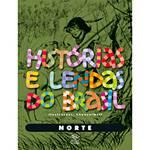 Livro - Histórias e Lendas do Brasil - Norte