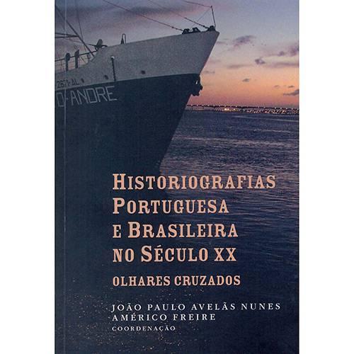 Livro - Historiografias Portuguesa e Brasileira no Século XX