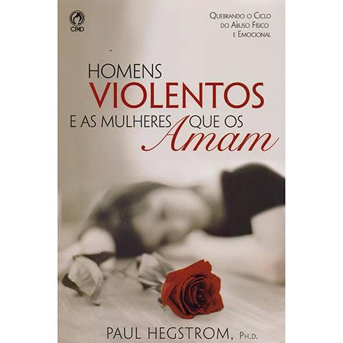 Livro - Homens Violentos e as Mulheres que os Amam