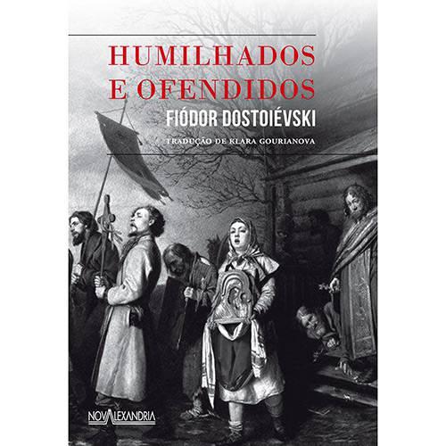 Livro - Humilhados e Ofendidos