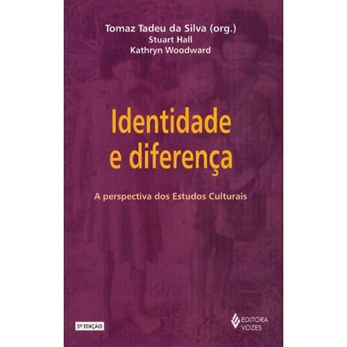 Livro - Identidade e Diferença - a Perspectiva dos Estudos Culturais