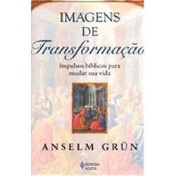 Livro - Imagens de Transformação - Impulsos Bíblicos para Mudar Sua Vida