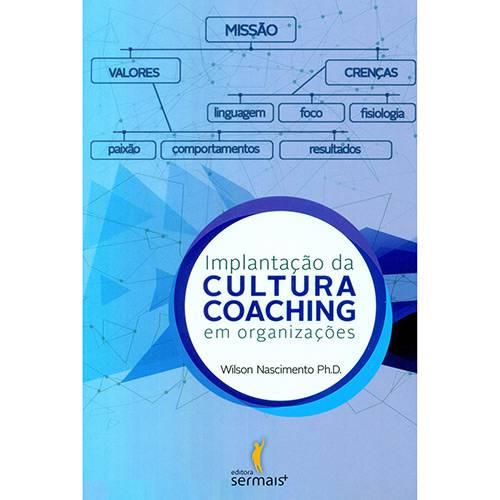 Livro - Implantação da Cultura Coaching em Organizações