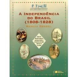 Livro - Independência do Brasil, a - (1808-1828)