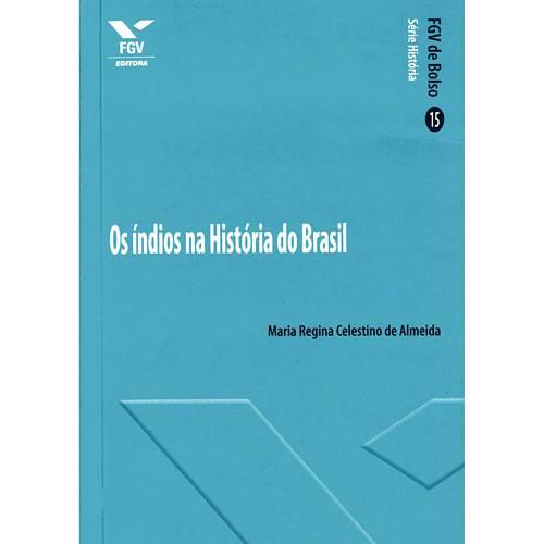 Livro - Índios na História do Brasil, os