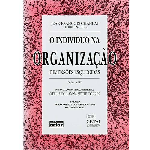 Livro - Indivíduo na Organização, o - Dimensões Esquecidas