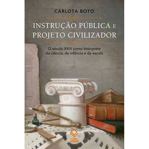 Livro - Instrução Pública e Projeto Civilizador