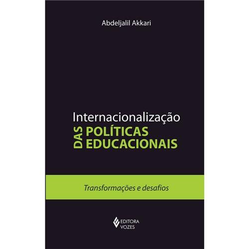 Livro - Intrernacionalização das Poíticas Educacionais - Transformações e Desafios