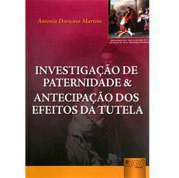 Livro - Investigação de Paternidade & Antecipação dos Efeitos da Cautela