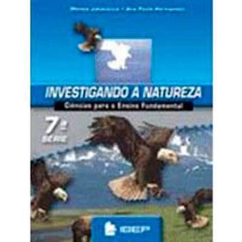 Livro - Investigando a Natureza: 7ª Serie