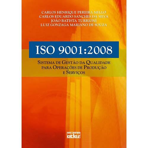Livro - ISO 9001:2008: Sistema de Gestão da Qualidade para Operações de Produção e Serviços