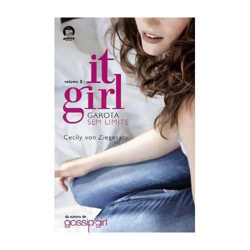 Livro - It Girl 3 - Garota Sem Limite