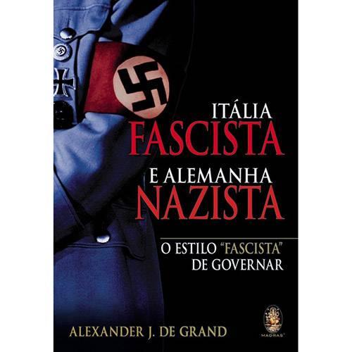 Livro - Itália Fascista e Alemanha Nazista: o Estilo Facista de Governador