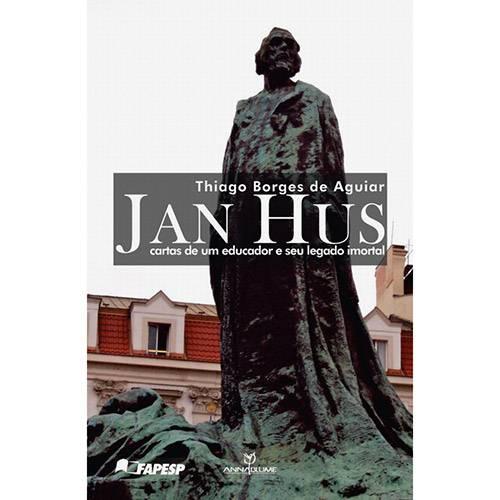 Livro - Jan Hus: Cartas de um Educador e Seu Legado Imortal