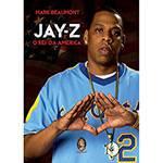 Livro - Jay-Z: o Rei da América