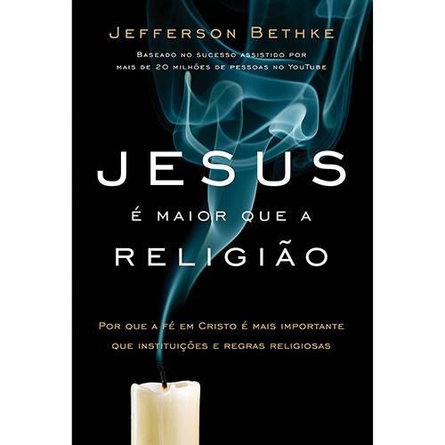 Livro - Jesus é Maior que a Religião
