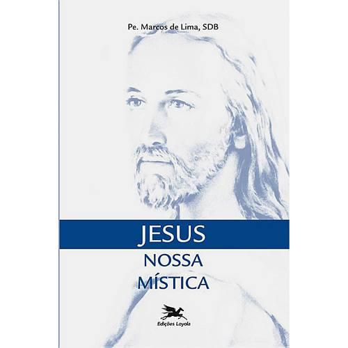 Livro - Jesus Nossa Mística