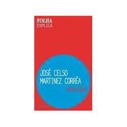 Livro - Jose Celso Martinez Corrêa - Folha Explica