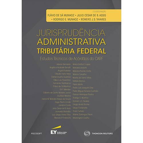 Livro - Jurisprudência Administrativa Tributária Federal: Estudos Técnicos de Acórdãos do CARF