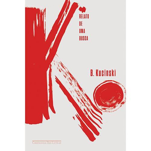 Livro - K: Relatos de um Busca