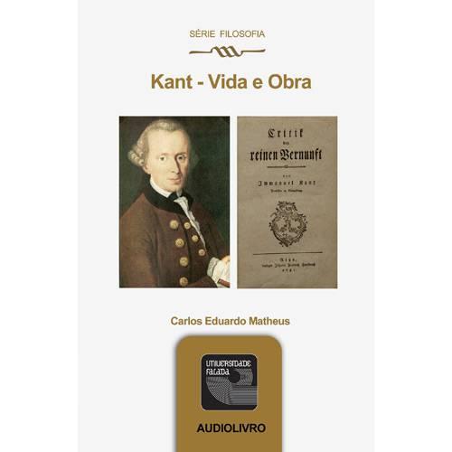 Livro - Kant: Vida e Obra - Áudio Livro