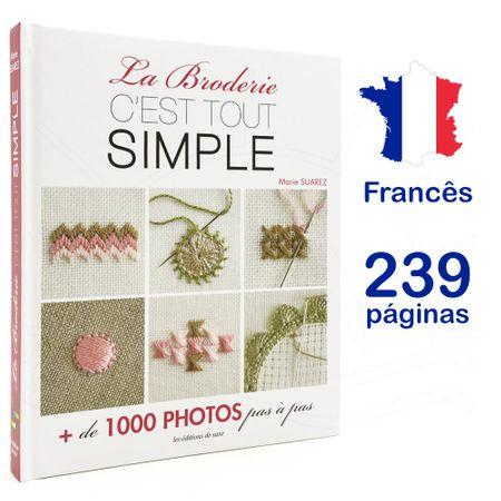 Livro La Broderie C'Est Tout Simple (Enciclopédia Bordado Simples) By Marie Suarez
