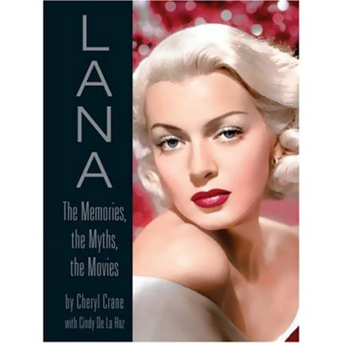 Livro - Lana - The Memories, The Myths, The Movies
