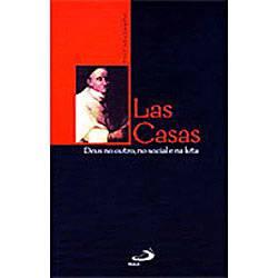 Livro : Las Casas - Deus no Outro, no Social e na Luta